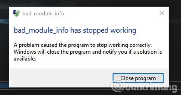 Cách sửa lỗi Bad_Module_Info trên Windows 10